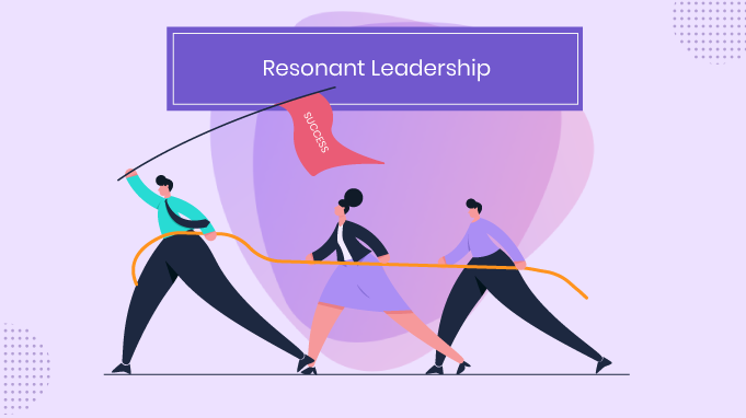 Why is Resonant Leadership Important